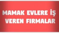 Mamak Evlere İş Veren Firmalar (Ankara)